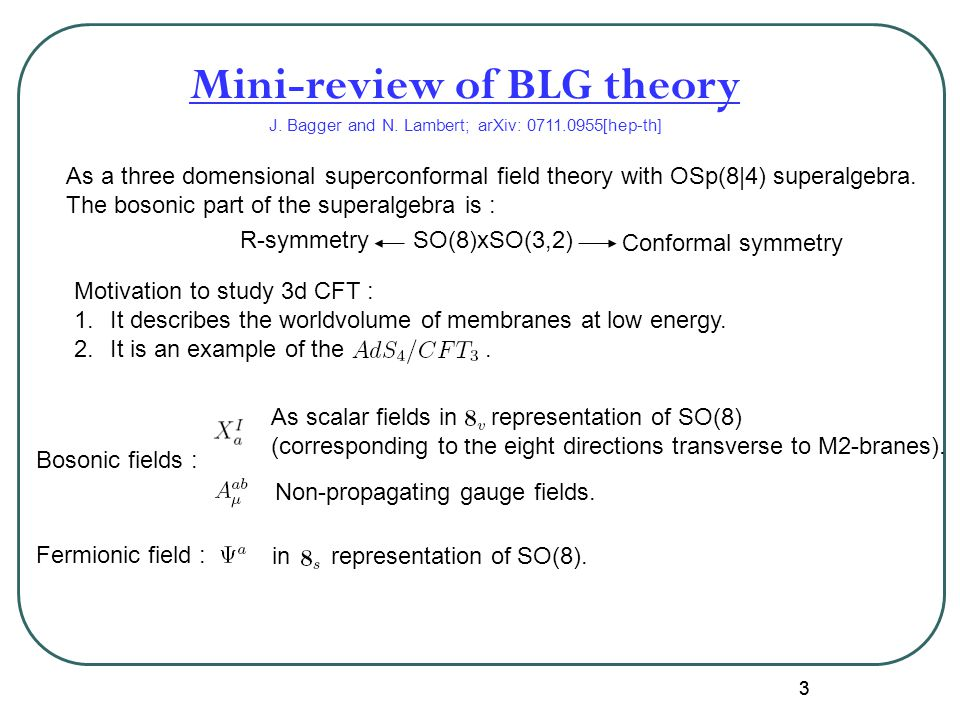 33 Mini-review of BLG theory J. Bagger and N.