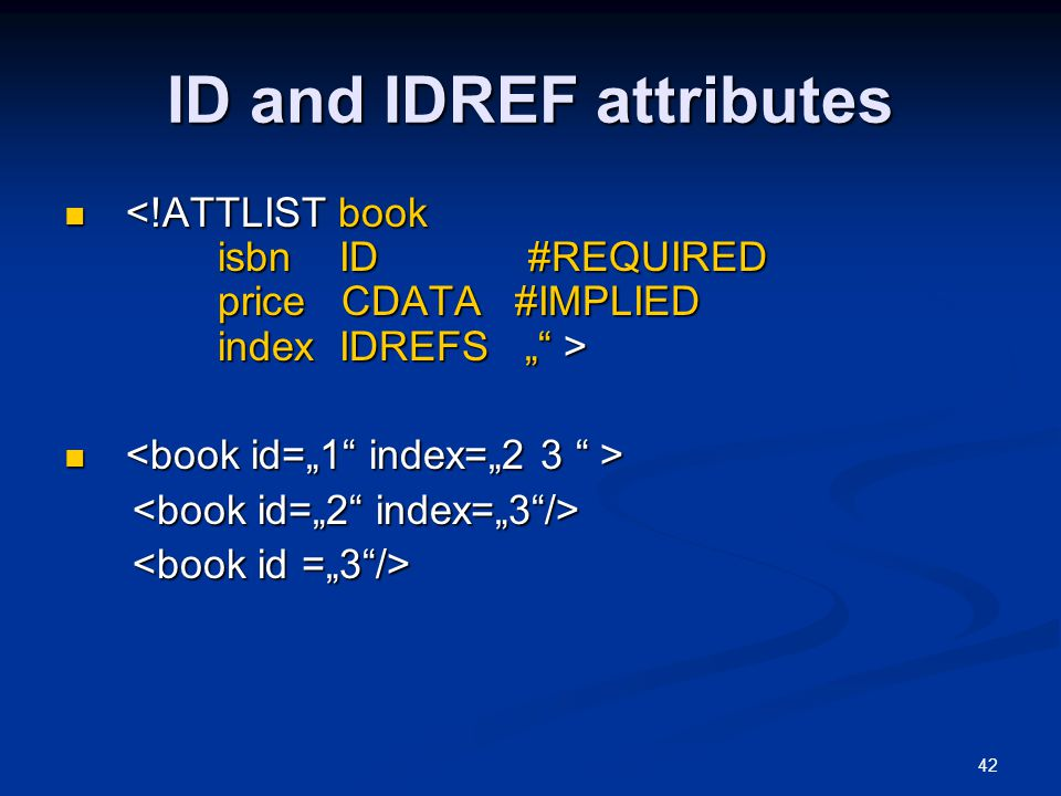42 ID and IDREF attributes