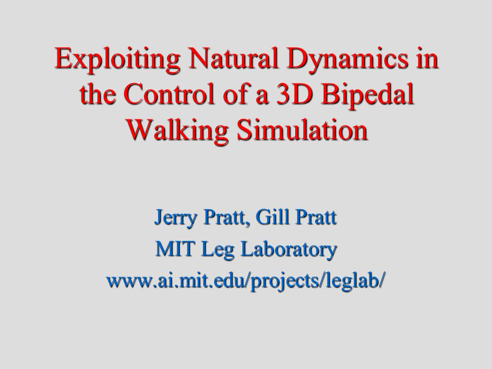 M2 3D Biped -- 12 DOF Designed by Daniel Paluska and David Robinson