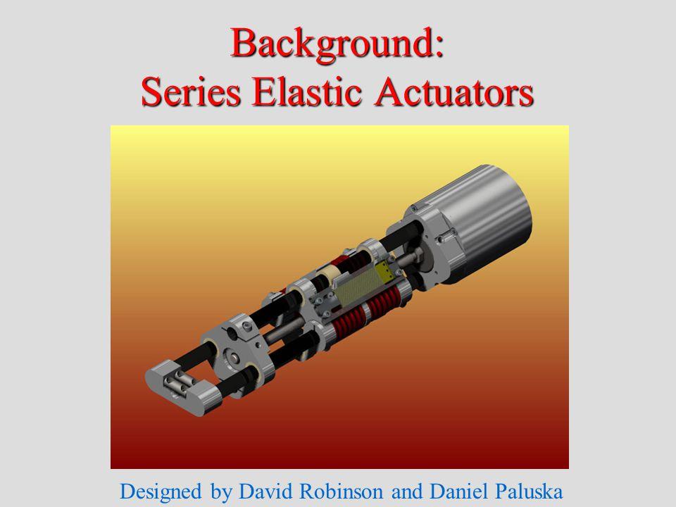 Designed by David Robinson and Daniel Paluska