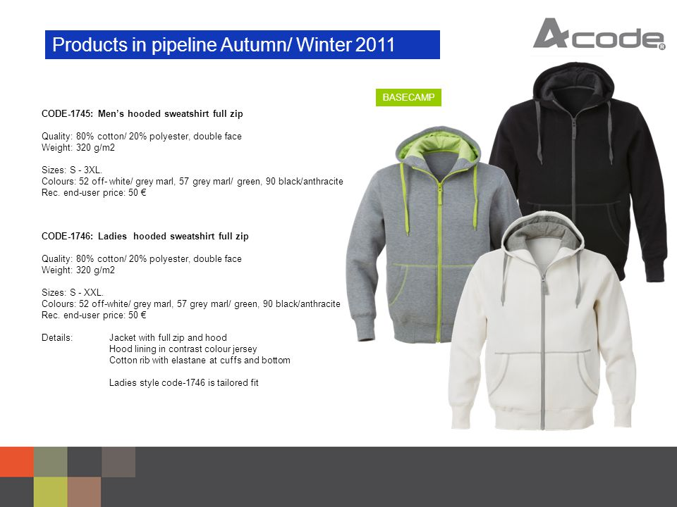 Products in pipeline Autumn/ Winter 2011 CODE-1745: Men's hooded sweatshirt full zip Quality: 80% cotton/ 20% polyester, double face Weight: 320 g/m2 Sizes: S - 3XL.