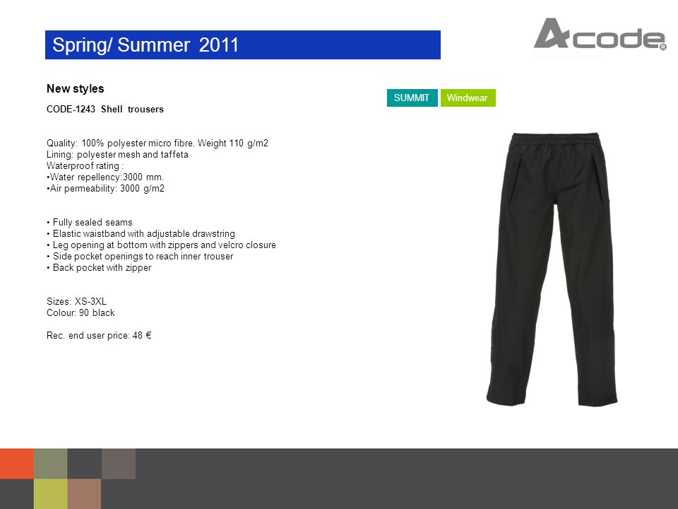 Spring/ Summer 2011 New styles CODE-1243 Shell trousers Quality: 100% polyester micro fibre.