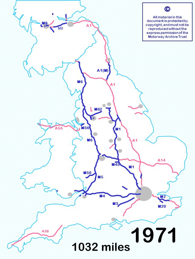 1032 miles © All material in this document is protected by copyright, and must not be reproduced without the express permission of the Motorway Archive Trust M3 M6 M1 A1 A14 M6 A55 M8 A1 A38 M4 M8 M50 M56 M62 M2 M20 M5 M45 A1(M) 1971