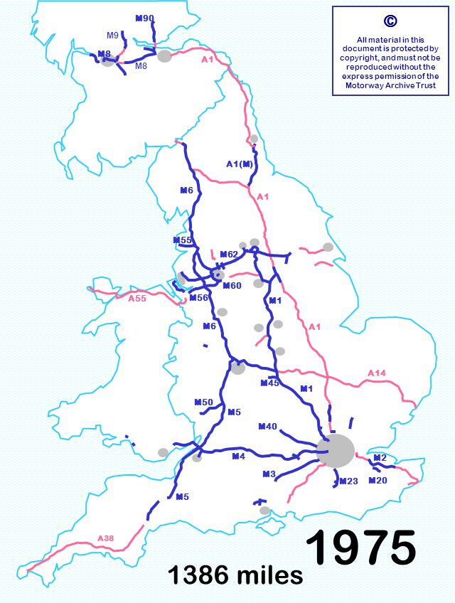 1386 miles © All material in this document is protected by copyright, and must not be reproduced without the express permission of the Motorway Archive Trust M3 M6 M1 M40 M5 M1 A1 A14 M6 A55 M23 M55 M60 M90 M8 A1 A38 M4 M8 M9 M50 M56 M62 M2 M20 M5 M45 A1(M) 1975