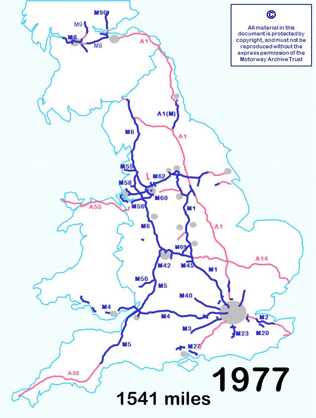 M4 M60 M58 1541 miles © All material in this document is protected by copyright, and must not be reproduced without the express permission of the Motorway Archive Trust M3 M6 M1 M40 M5 M1 A1 A14 M6 A55 M23 M55 M60 M90 M8 A1 A38 M4 M8 M9 M50 M56 M62 M27 M58 M4 M69 M2 M20 M5 M42M45 A1(M) 1977