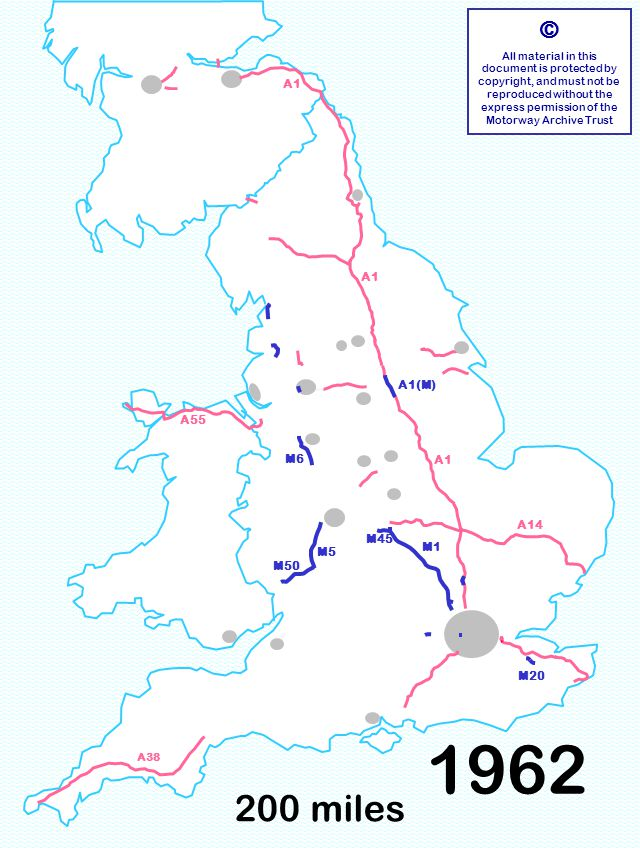 200 miles © All material in this document is protected by copyright, and must not be reproduced without the express permission of the Motorway Archive Trust M6 M1 A1 A14 A55 A1 A38 M50 M20 M45 M5 A1(M) 1962