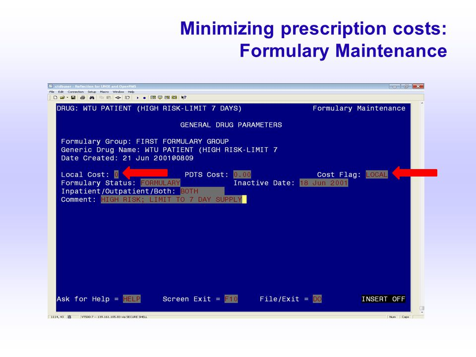 Minimizing prescription costs: Formulary Maintenance