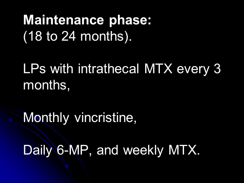 Maintenance phase: (18 to 24 months).