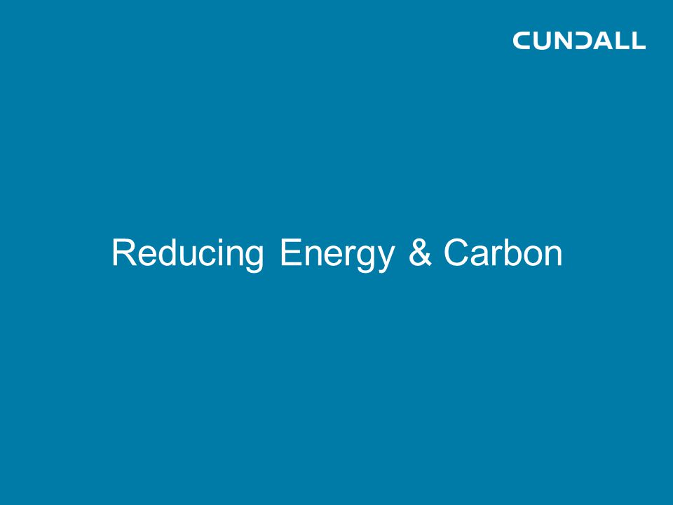 Reducing Energy & Carbon