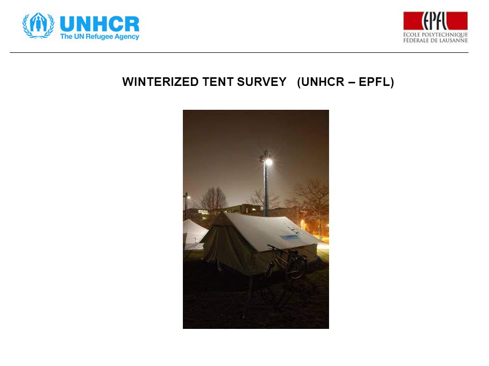 WINTERIZED TENT SURVEY (UNHCR – EPFL)