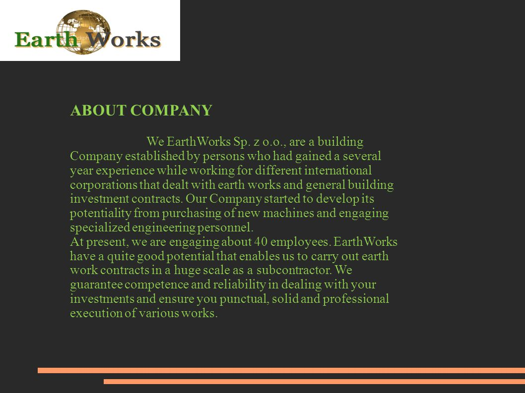 ABOUT COMPANY We EarthWorks Sp.