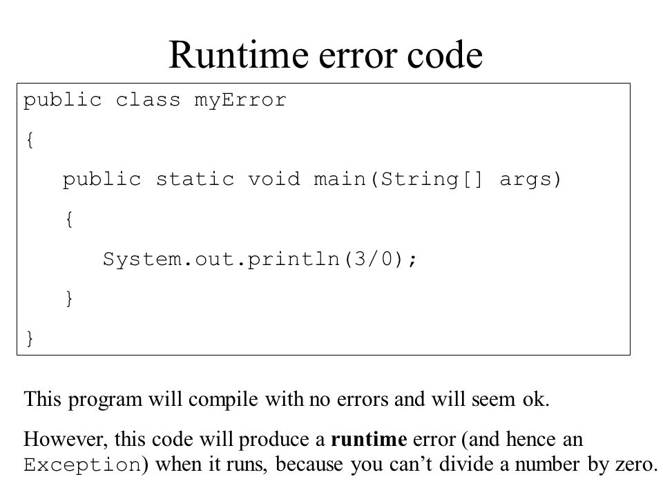 public static void main(String[] args) { try { System.out.println(3/0); } catch (Exception ex) { System.out.println( Error: + ex.getMessage()); } } Surviving the crash.........