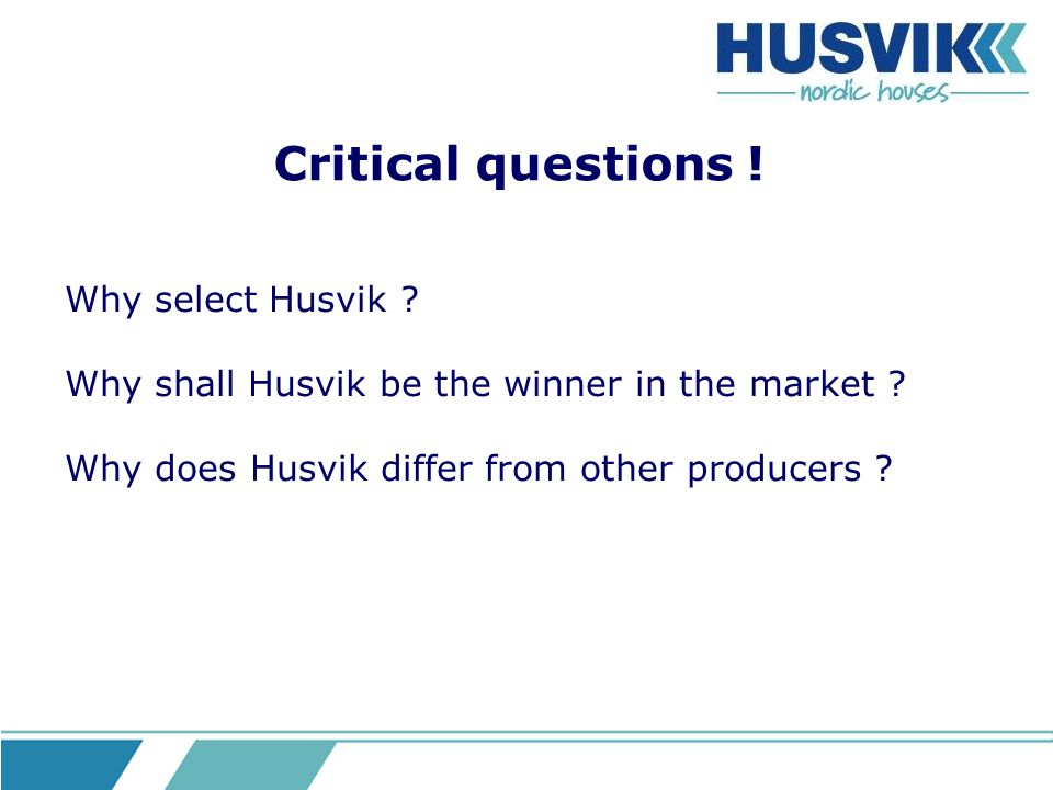 Focus areas .Husvik employee need to -understand our business .