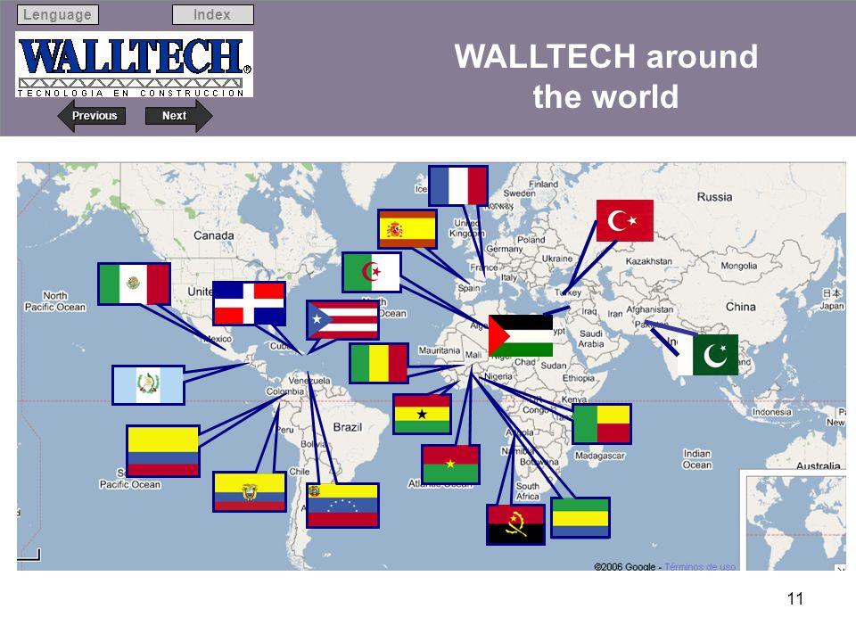 Next Previous IndexLenguage 11 WALLTECH around the world