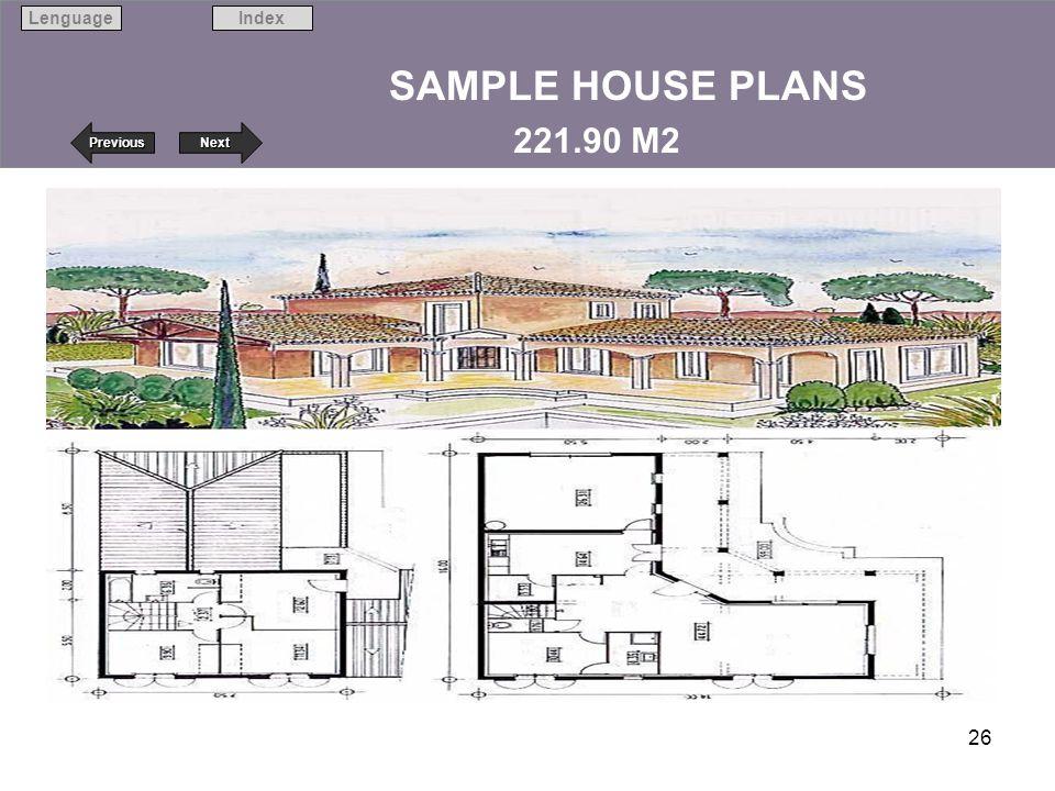 Next Previous IndexLenguage 26 SAMPLE HOUSE PLANS 221.90 M2