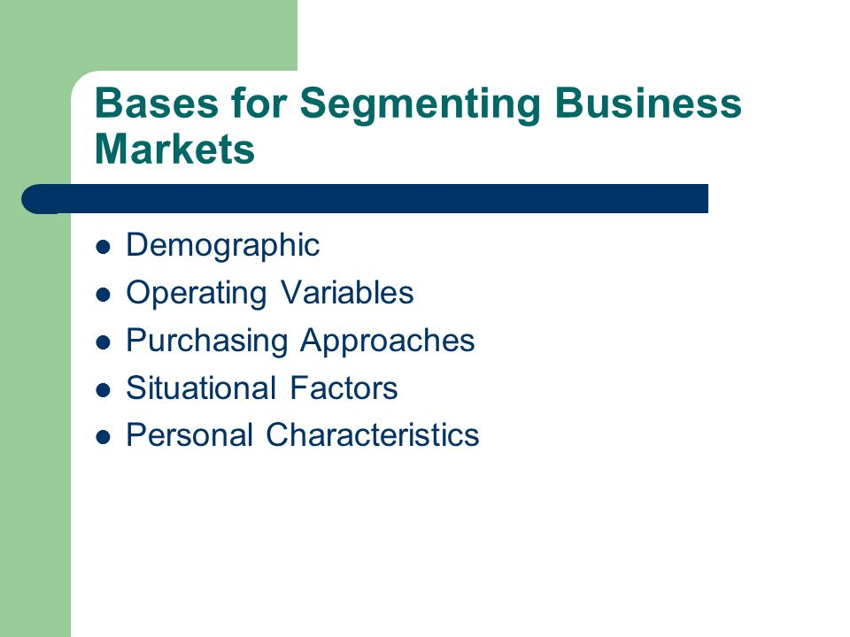 Discussion How to choose the segmenting variables.