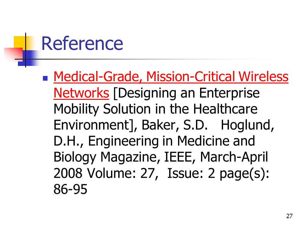 Reference Medical-Grade, Mission-Critical Wireless Networks [Designing an Enterprise Mobility Solution in the Healthcare Environment], Baker, S.D.