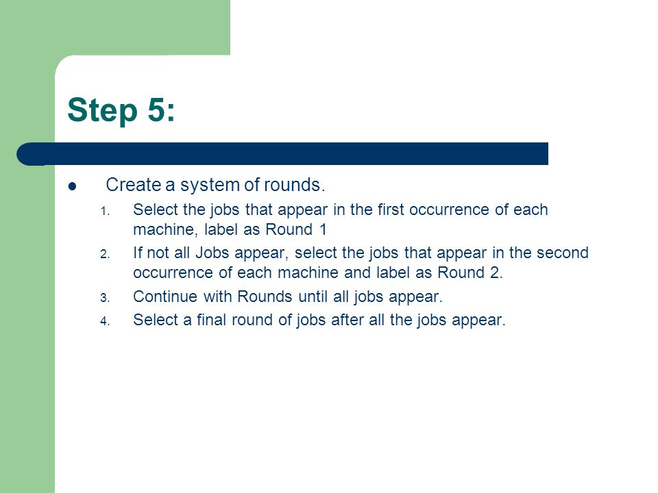 Step 5: Create a system of rounds. 1.