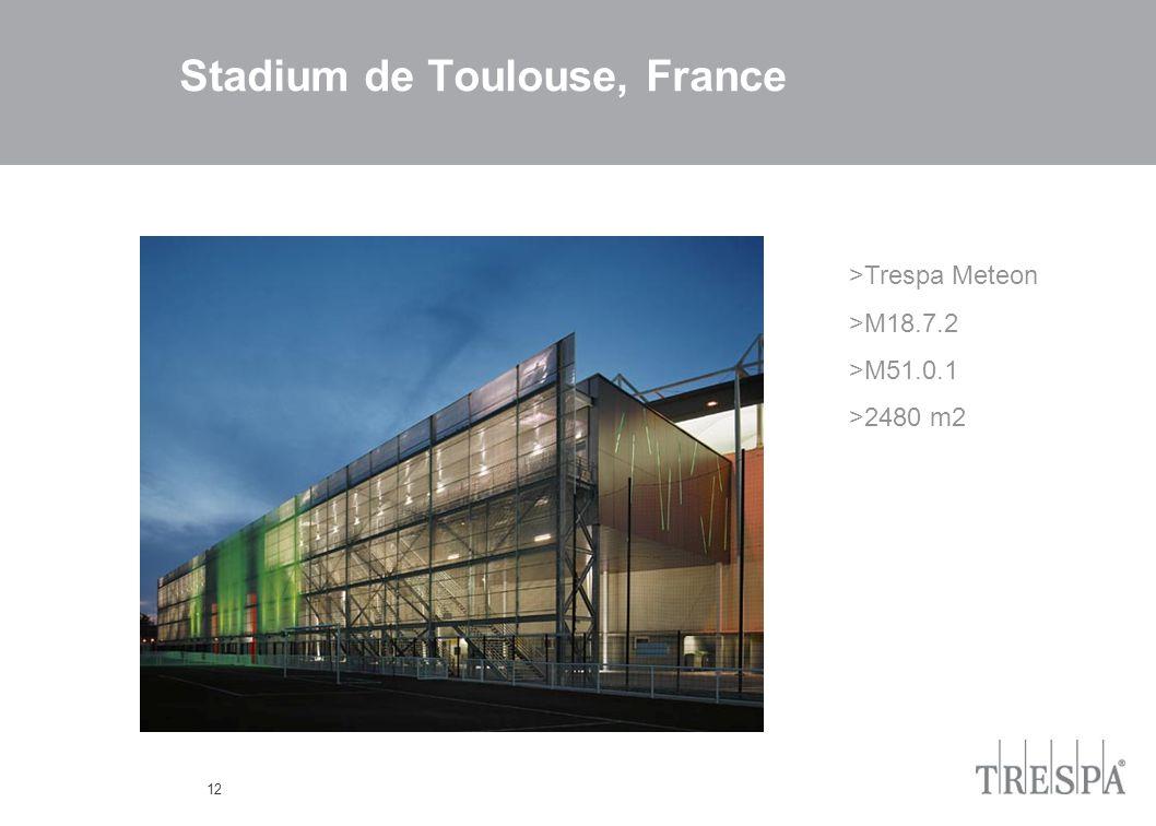 12 Stadium de Toulouse, France >Trespa Meteon >M18.7.2 >M51.0.1 >2480 m2