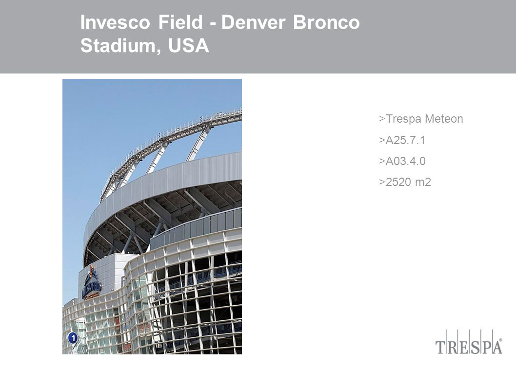 21 Invesco Field - Denver Bronco Stadium, USA >Trespa Meteon >A25.7.1 >A03.4.0 >2520 m2