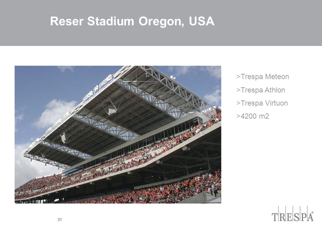 31 Reser Stadium Oregon, USA >Trespa Meteon >Trespa Athlon >Trespa Virtuon >4200 m2