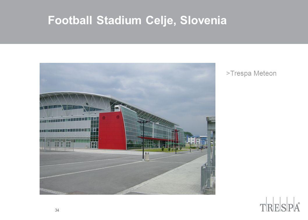 34 Football Stadium Celje, Slovenia >Trespa Meteon