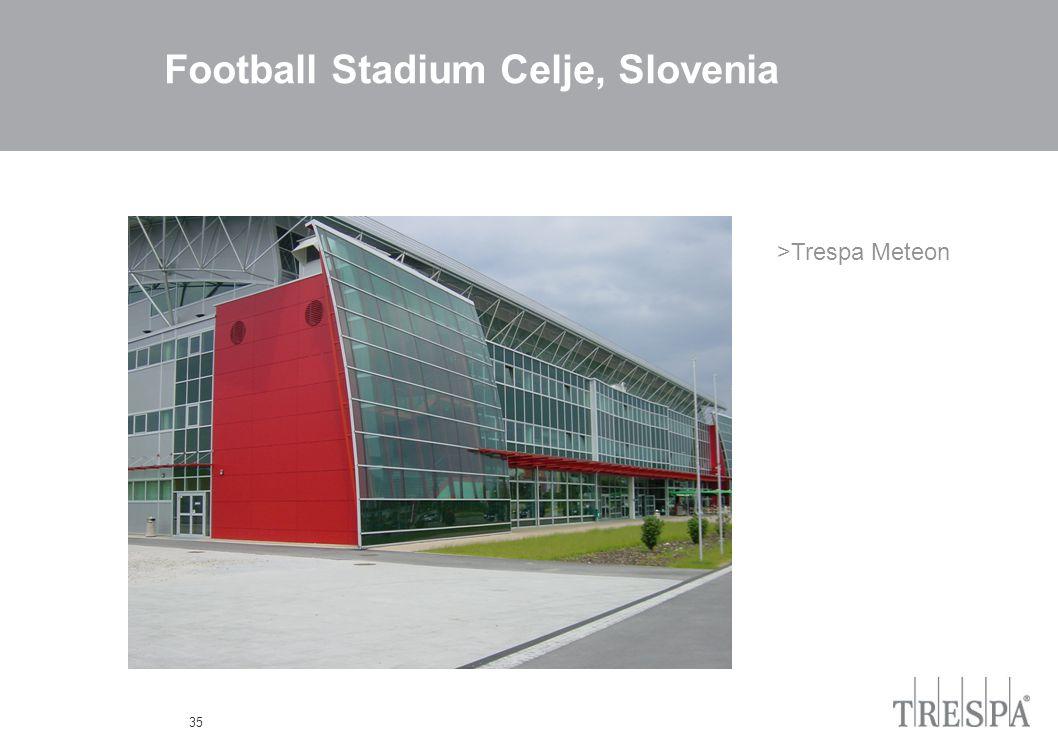 35 Football Stadium Celje, Slovenia >Trespa Meteon