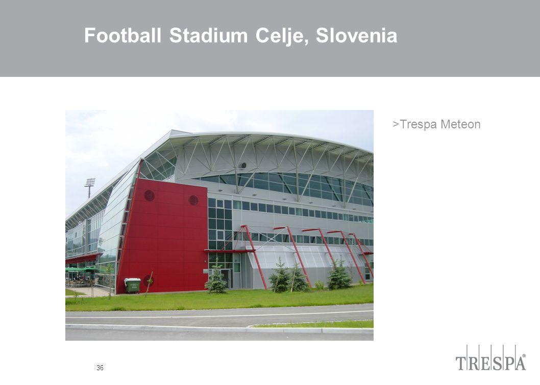 36 Football Stadium Celje, Slovenia >Trespa Meteon