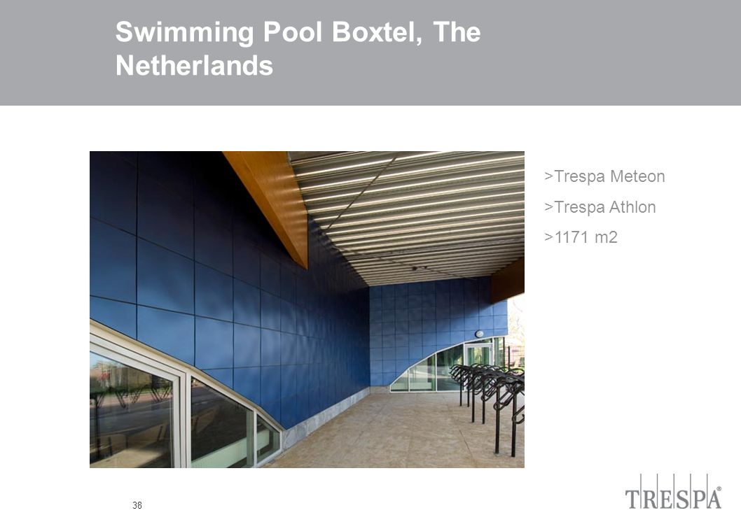 38 Swimming Pool Boxtel, The Netherlands >Trespa Meteon >Trespa Athlon >1171 m2