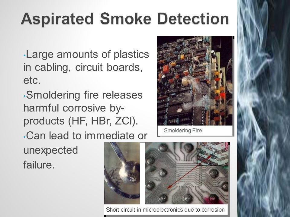 Large amounts of plastics in cabling, circuit boards, etc. Smoldering fire releases harmful corrosive by- products (HF, HBr, ZCl). Can lead to immedia