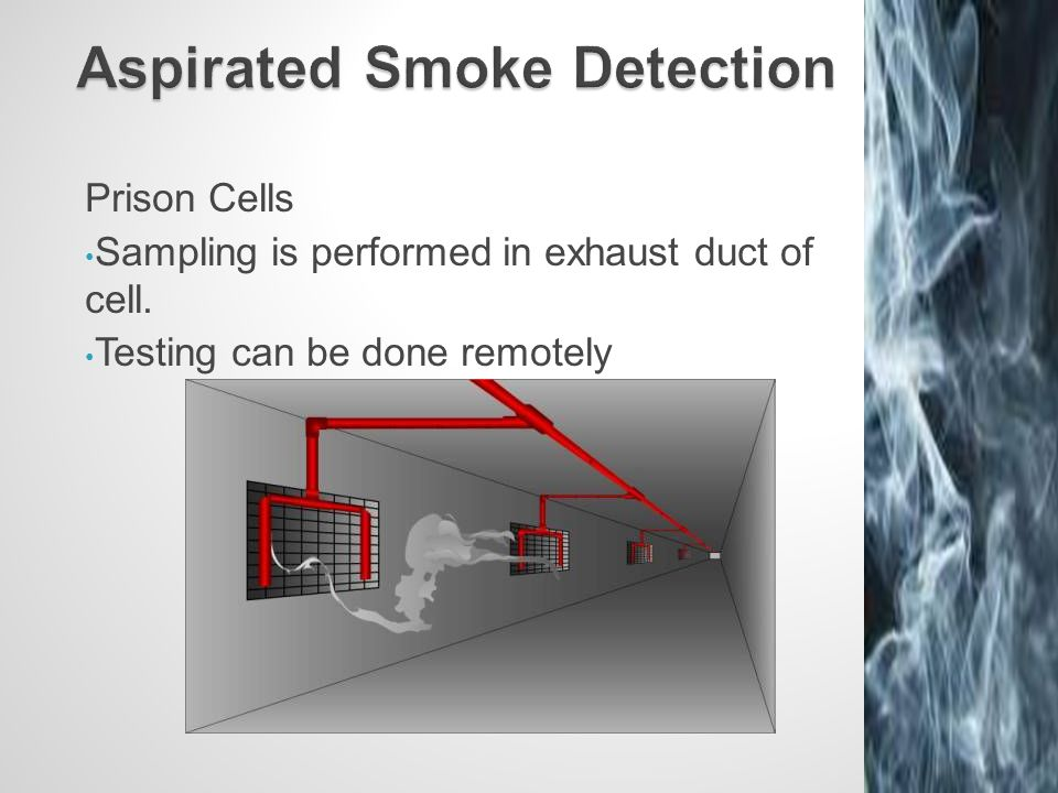 Prison Cells Sampling is performed in exhaust duct of cell. Testing can be done remotely