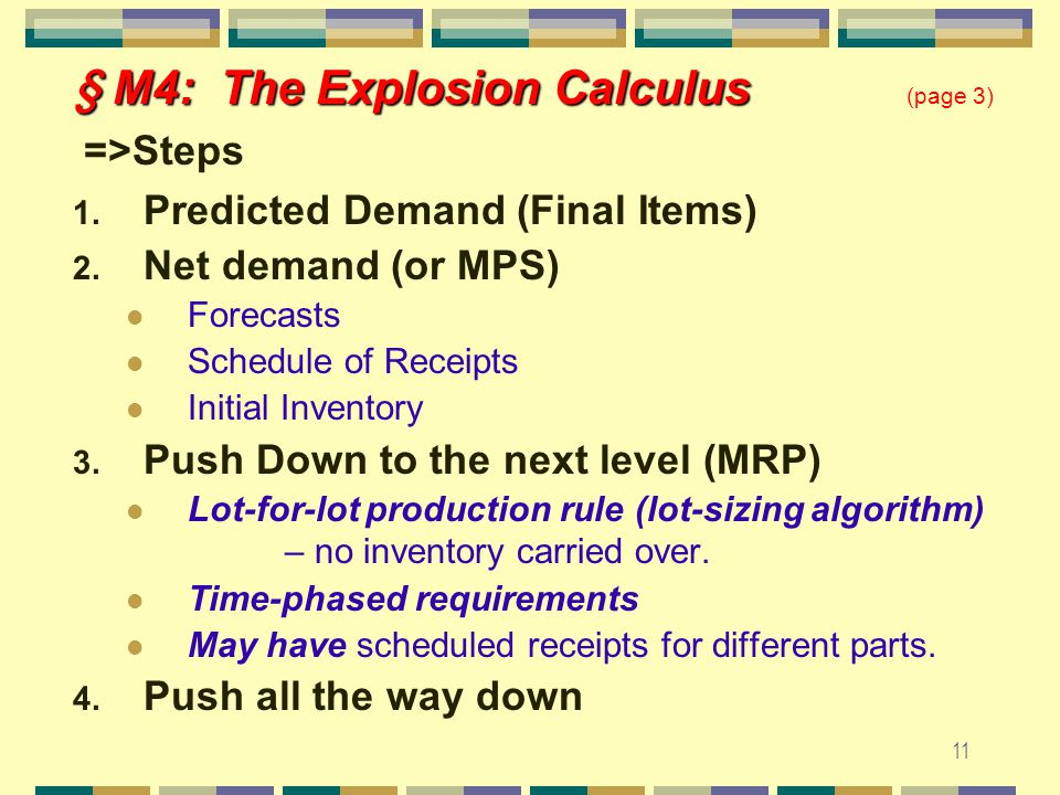 10 § M4: The Explosion Calculus § M4: The Explosion Calculus (page 2) Eg.