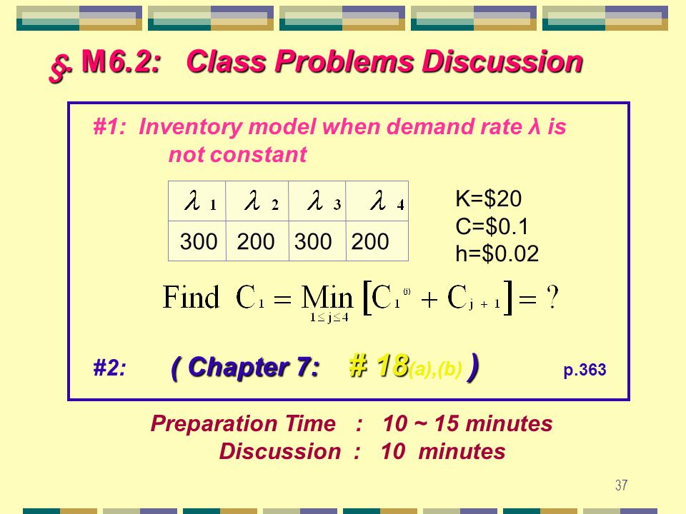 36 § M6.1: Dynamic Programming Eq 7.2 r =(18,30,42,5,20) h=$2 k=$80