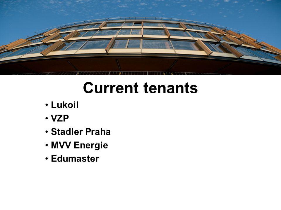 Current tenants Lukoil VZP Stadler Praha MVV Energie Edumaster