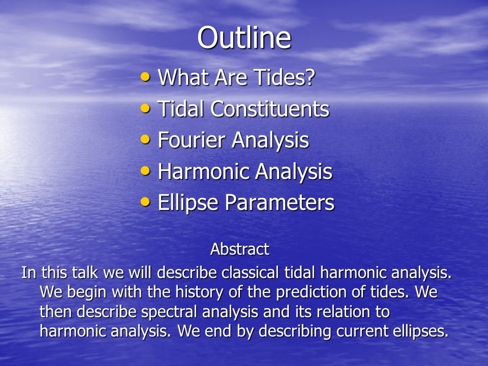 Outline What Are Tides.What Are Tides.