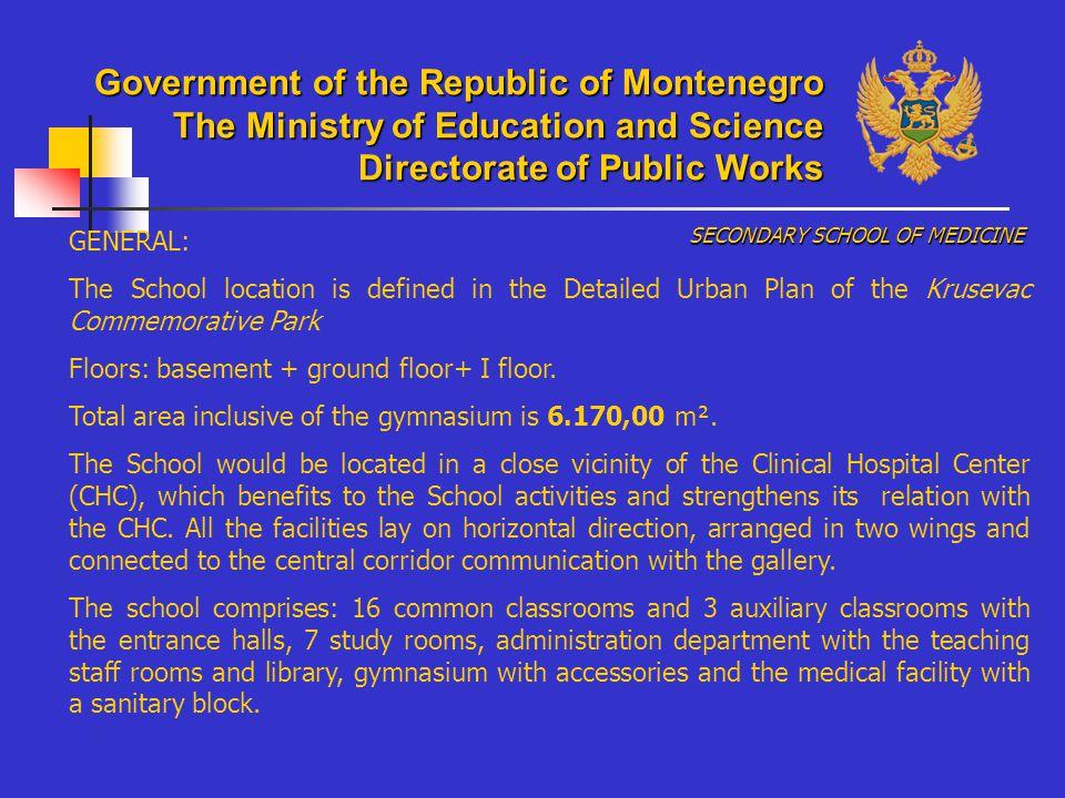 GENERAL : According to the DUP, Kindergarten and Nursery School belong to the housing area Blok V in Podgorica.