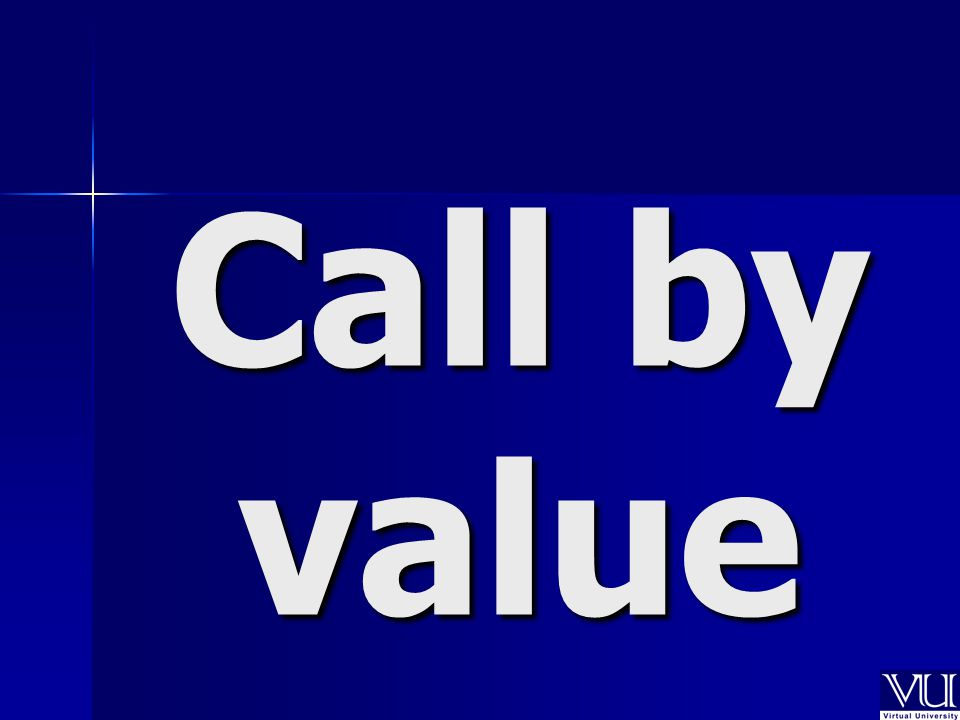 Call by value