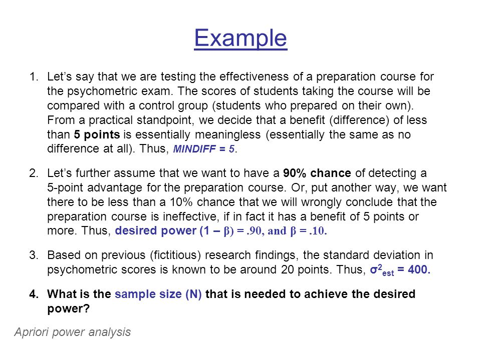 Example 1.Let's say that we are testing the effectiveness of a preparation course for the psychometric exam.