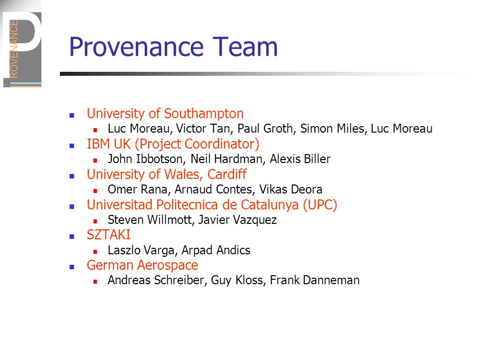 Overview Context Provenance Concepts & Definitions Architectural Design Provenance tools Conclusions