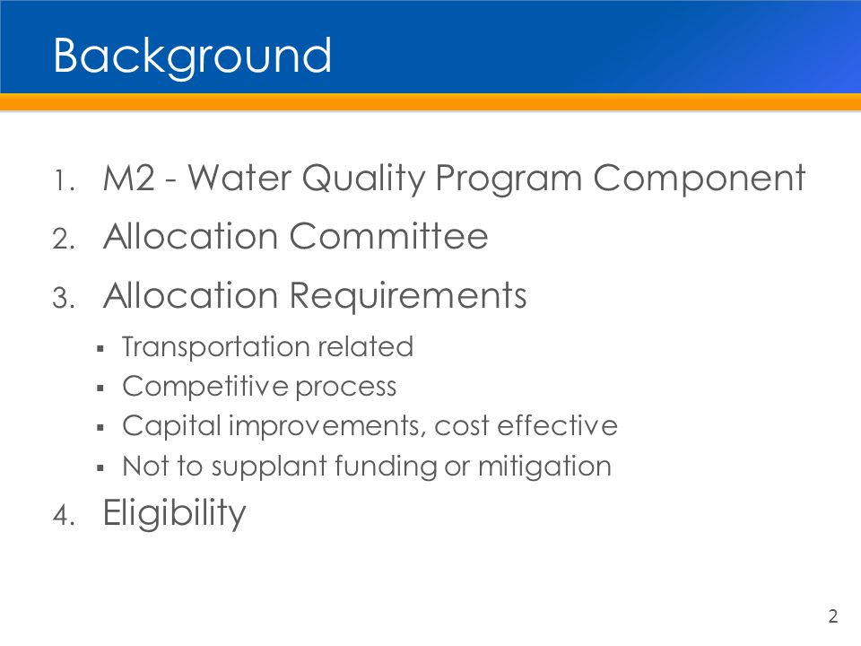 Background 1. M2 - Water Quality Program Component 2.