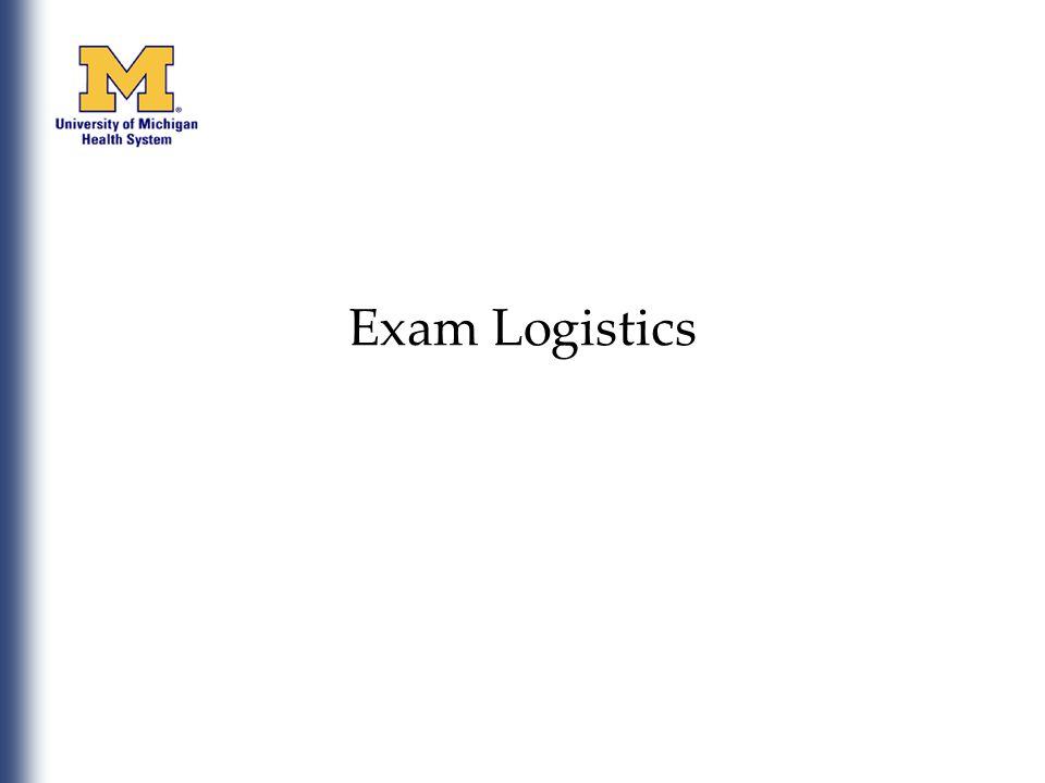Exam Logistics