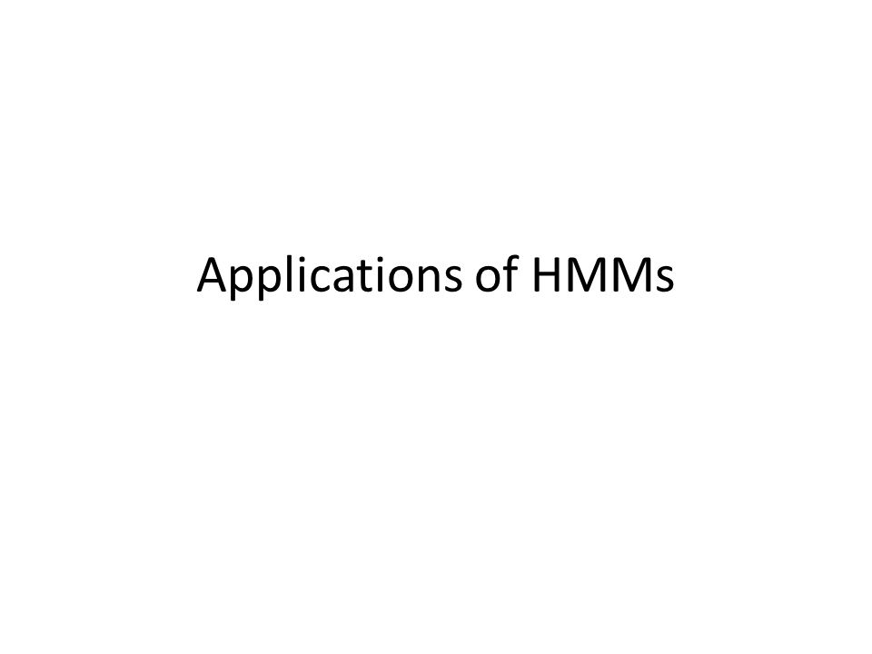 Applications of HMMs