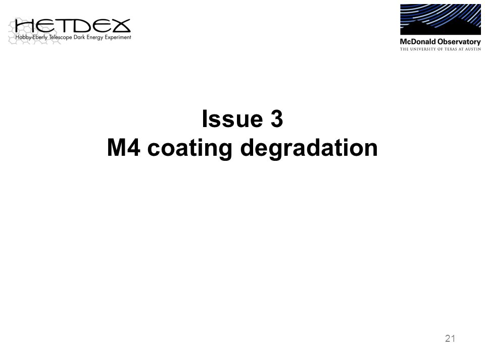 Issue 3 M4 coating degradation 21