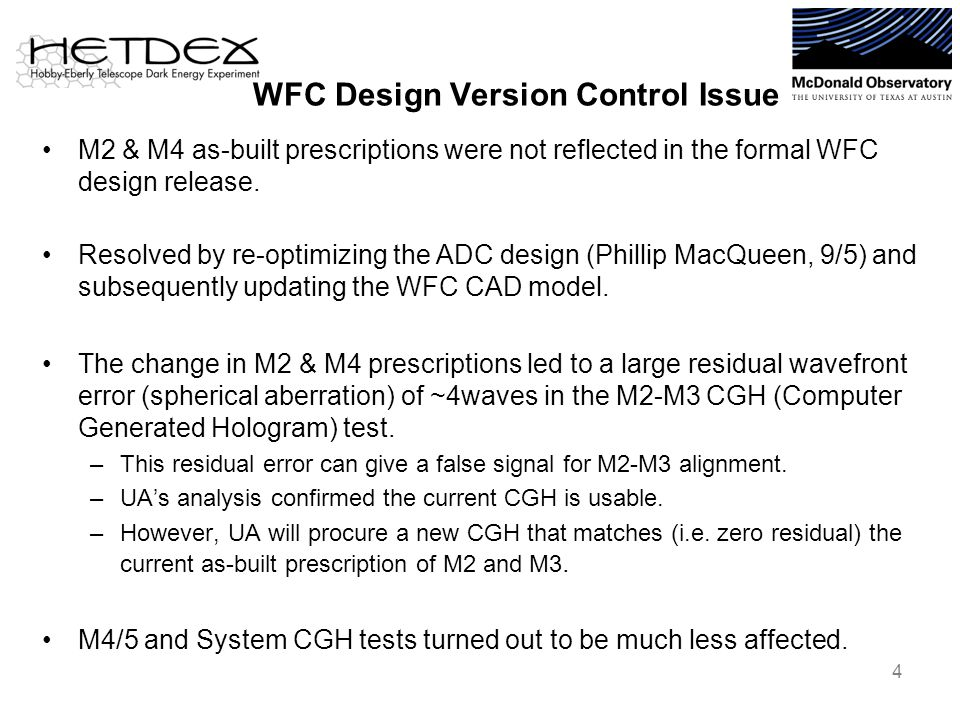 WFC Design Version Control Issue M2 & M4 as-built prescriptions were not reflected in the formal WFC design release.