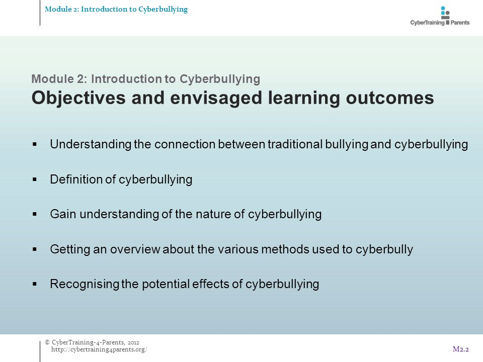 Seeking social support  looking to others for help  getting advice from others  asking someone with authority to put a stop to the bullying Examples Reactive coping Module 2: Introduction to Cyberbullying Cyberbullying Cyberbullying © CyberTraining-4-Parents, 2012 http://cybertraining4parents.org/ M2.43