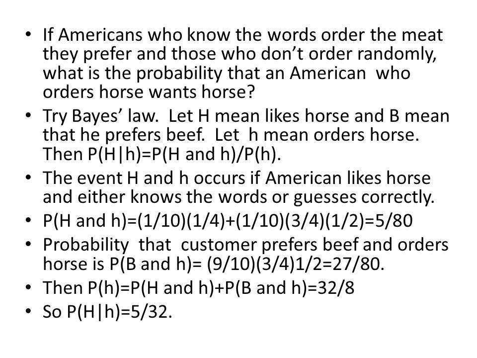 If Americans who know the words order the meat they prefer and those who don't order randomly, what is the probability that an American who orders horse wants horse.