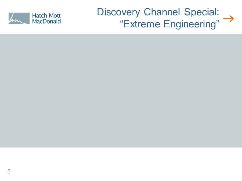  5 Discovery Channel Special: Extreme Engineering