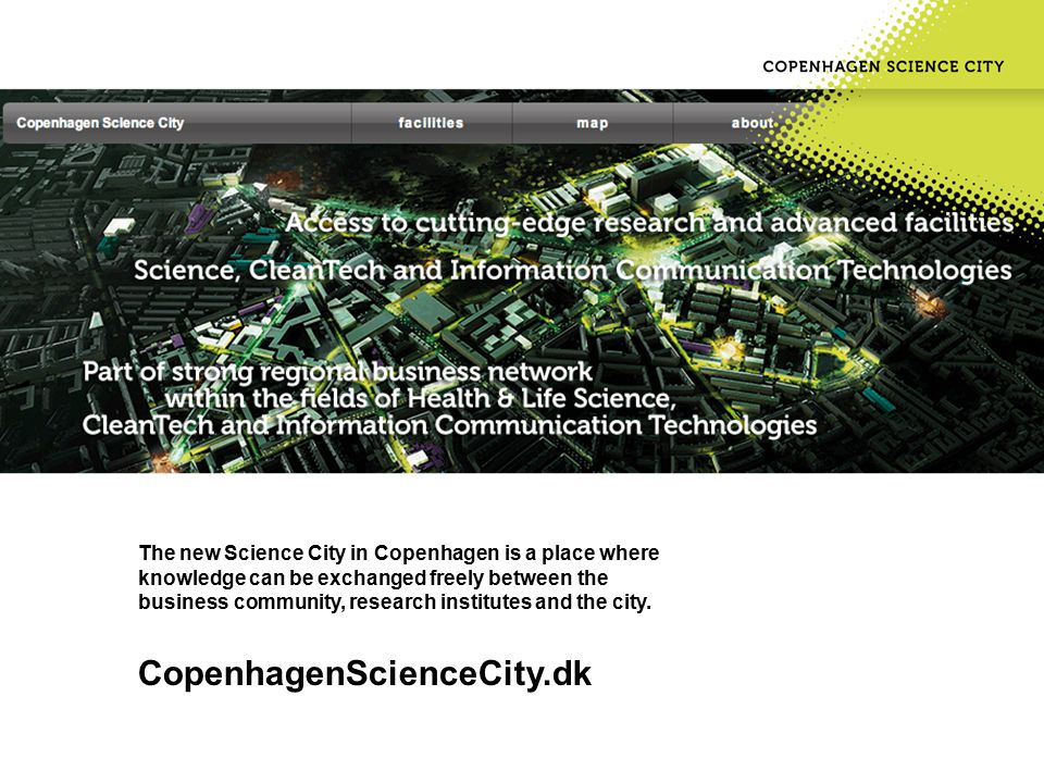 The new Science City in Copenhagen is a place where knowledge can be exchanged freely between the business community, research institutes and the city.