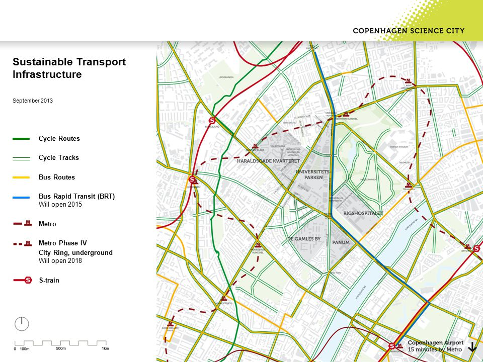 Sustainable Transport Infrastructure September 2013 Cycle Routes Cycle Tracks Bus Routes Bus Rapid Transit (BRT) Will open 2015 Metro Metro Phase IV City Ring, underground Will open 2018 S-train