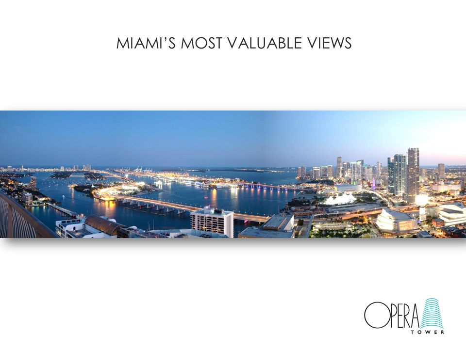 MIAMI'S MOST VALUABLE VIEWS